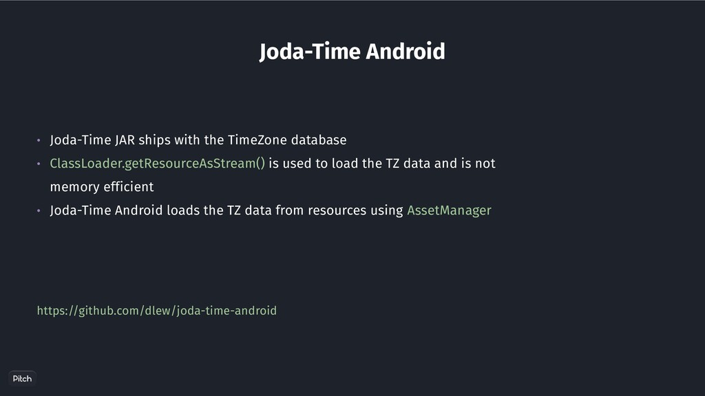 Joda-Time Android • Joda-Time JAR ships with th...