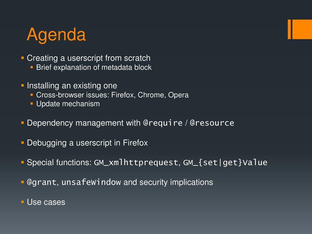 Agenda  Creating a userscript from scratch  B...
