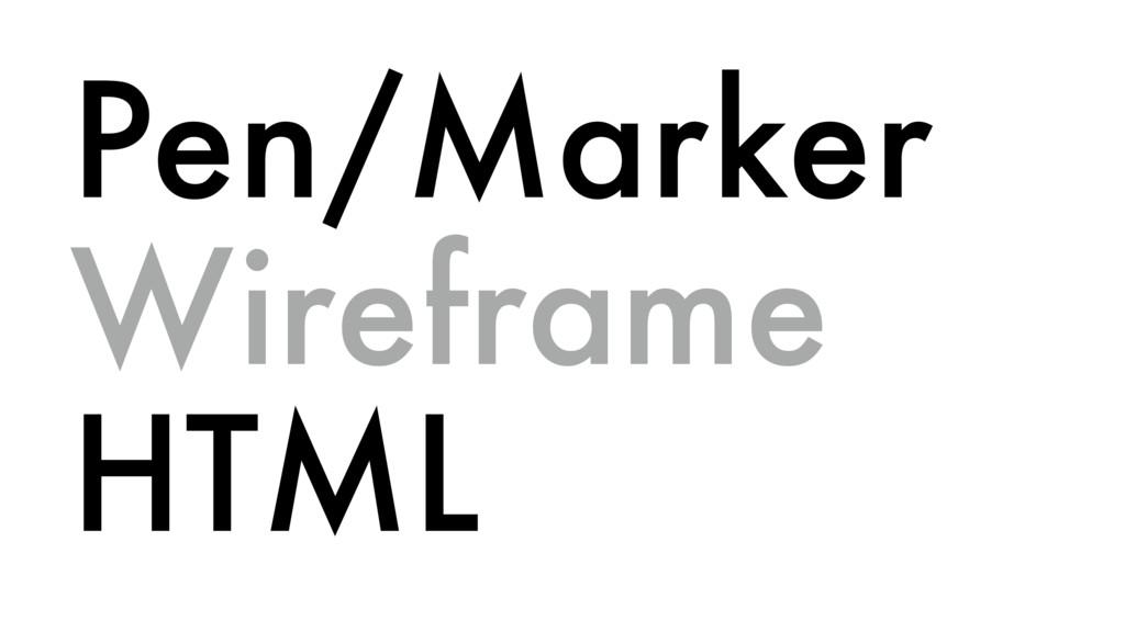 Pen/Marker Wireframe HTML