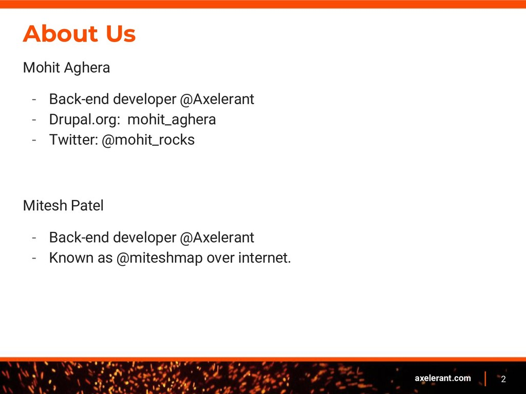 2 axelerant.com About Us Mohit Aghera - Back-en...