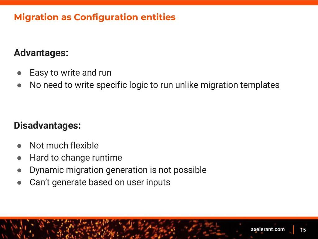 15 axelerant.com Migration as Configuration ent...