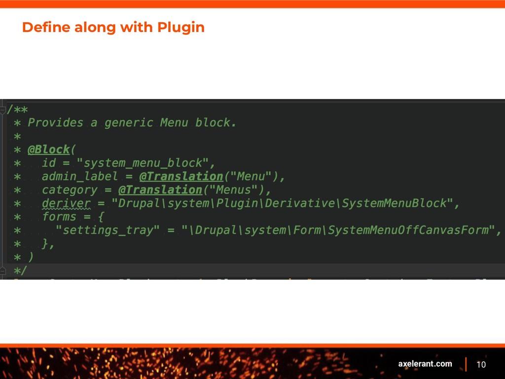 10 axelerant.com Define along with Plugin