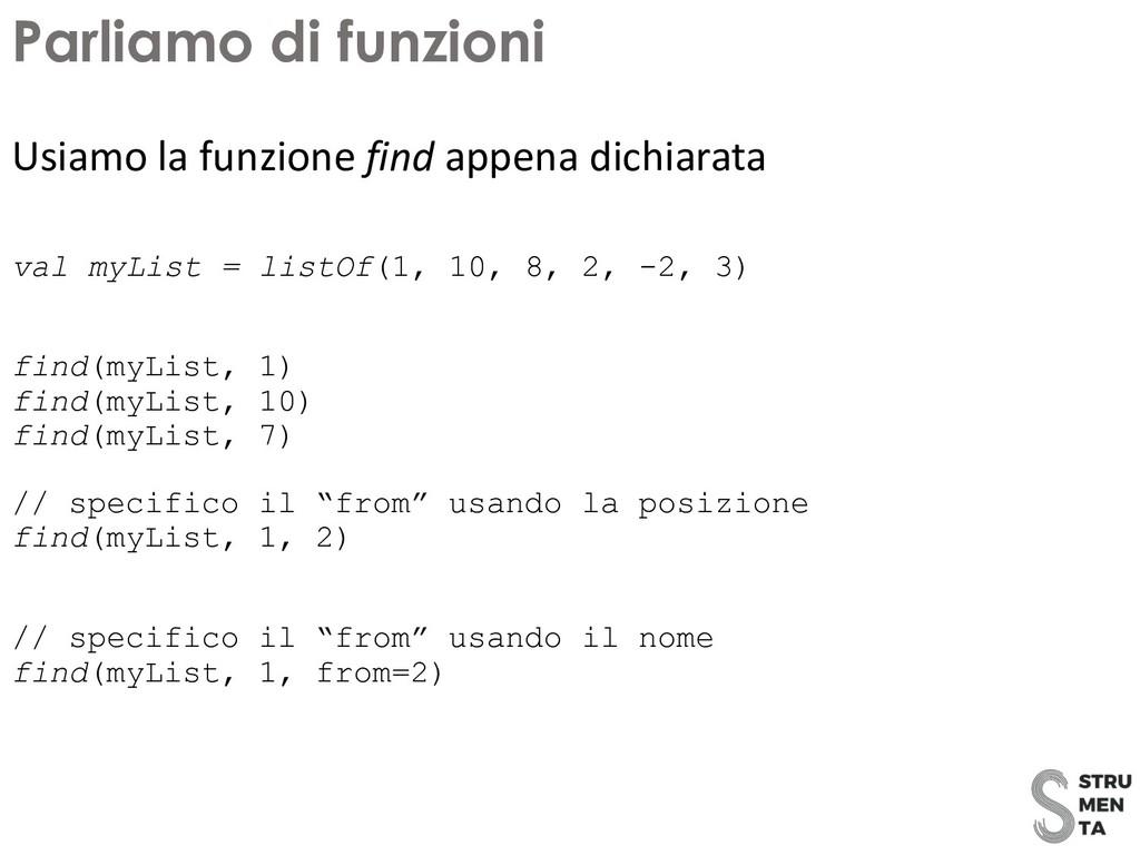 val myList = listOf(1, 10, 8, 2, -2, 3) find(my...