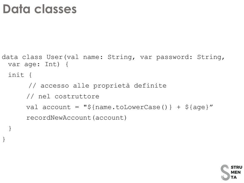 data class User(val name: String, var password:...