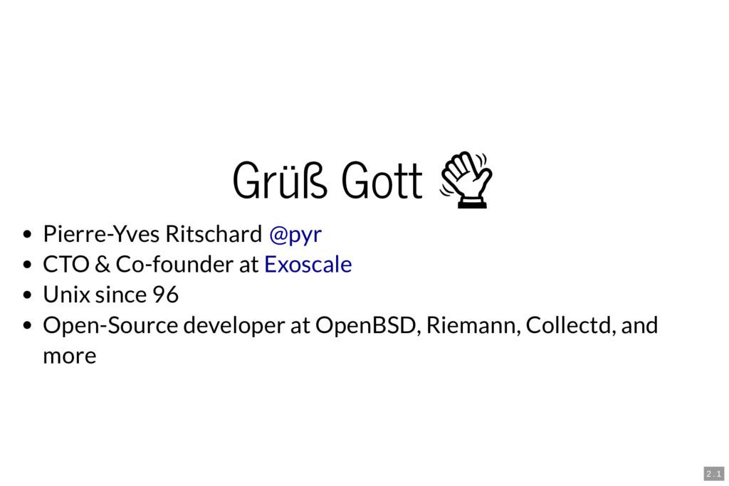 Grüß Gott  Pierre-Yves Ritschard CTO & Co-found...