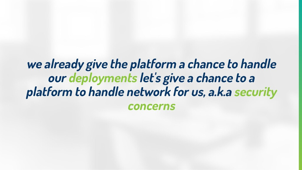 we already give the platform a chance to handle...