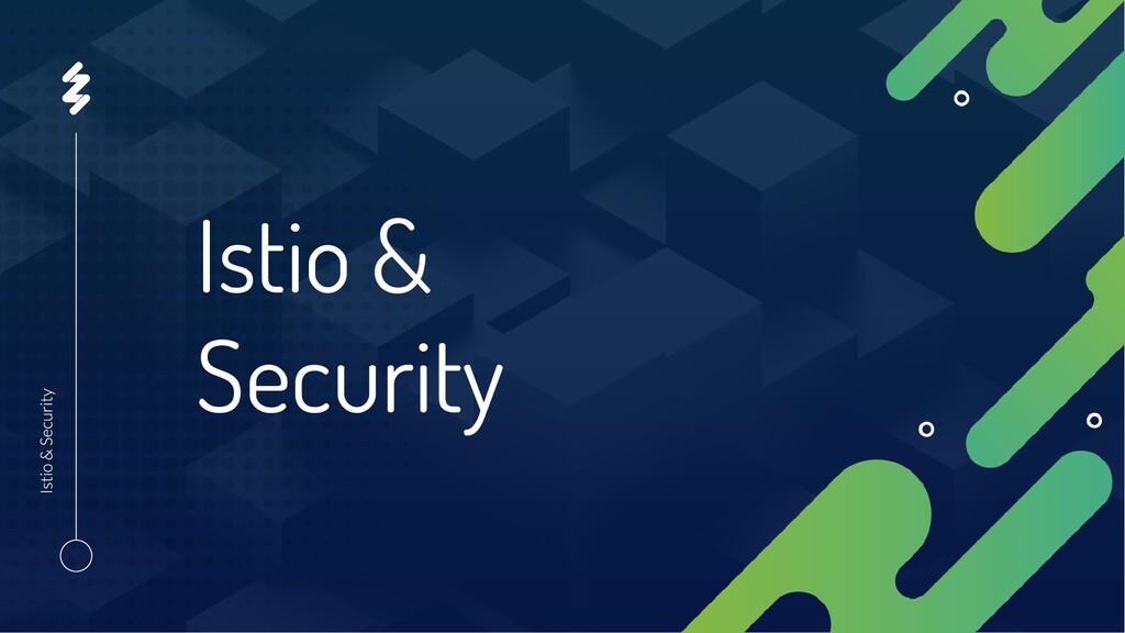 Istio & Security