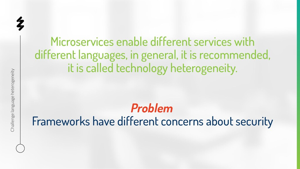 Microservices enable different services with di...