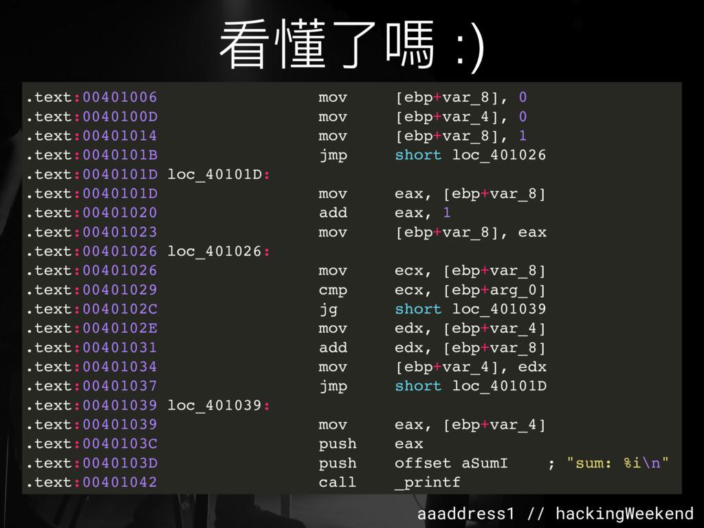 aaaddress1 // hackingWeekend .text:00401006 mov...