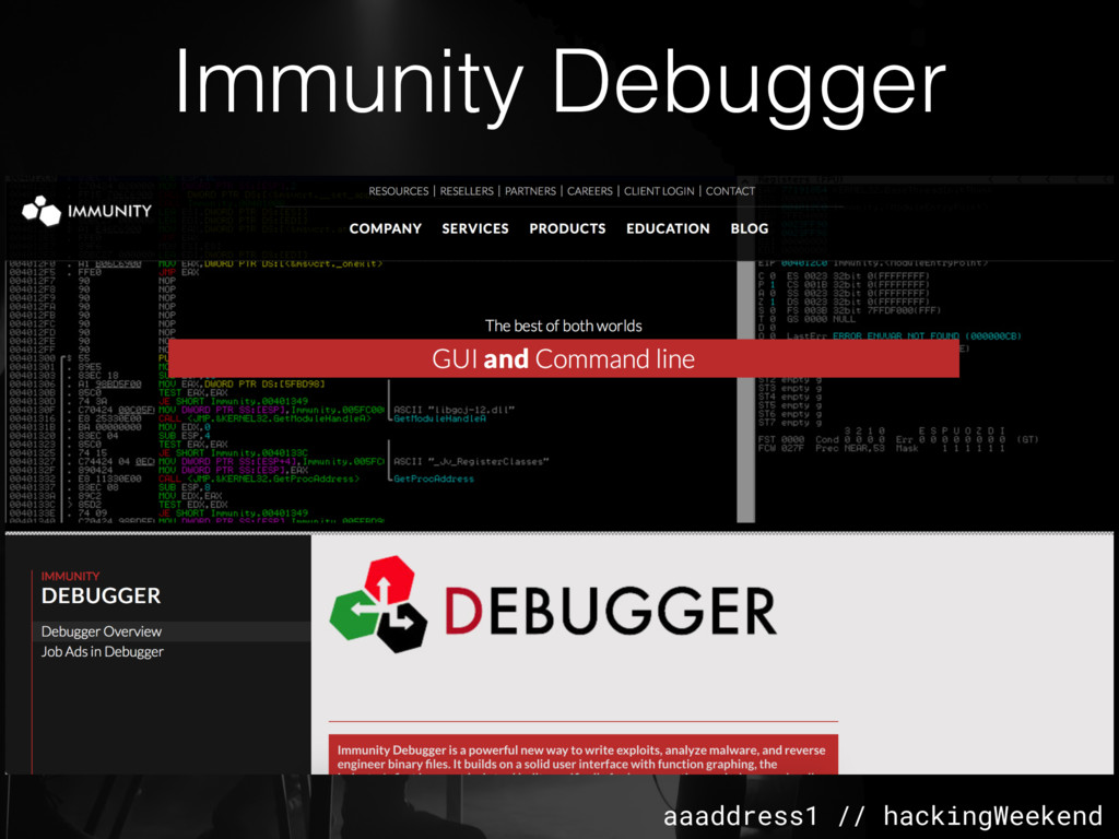 aaaddress1 // hackingWeekend Immunity Debugger