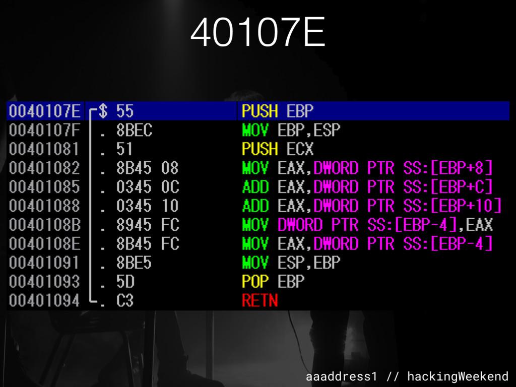 aaaddress1 // hackingWeekend 40107E