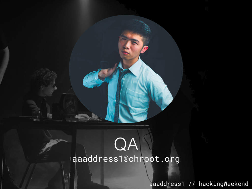 aaaddress1 // hackingWeekend QA aaaddress1@chro...