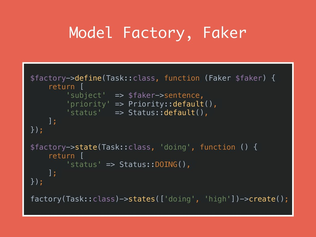 Model Factory, Faker $factory->define(Task::cla...
