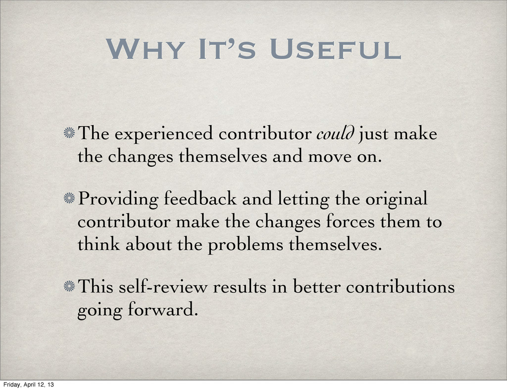 Why It's Useful The experienced contributor cou...