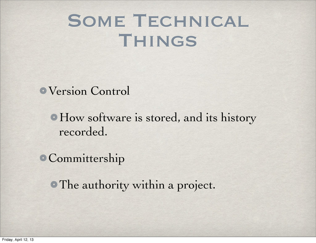 Some Technical Things Version Control How softw...