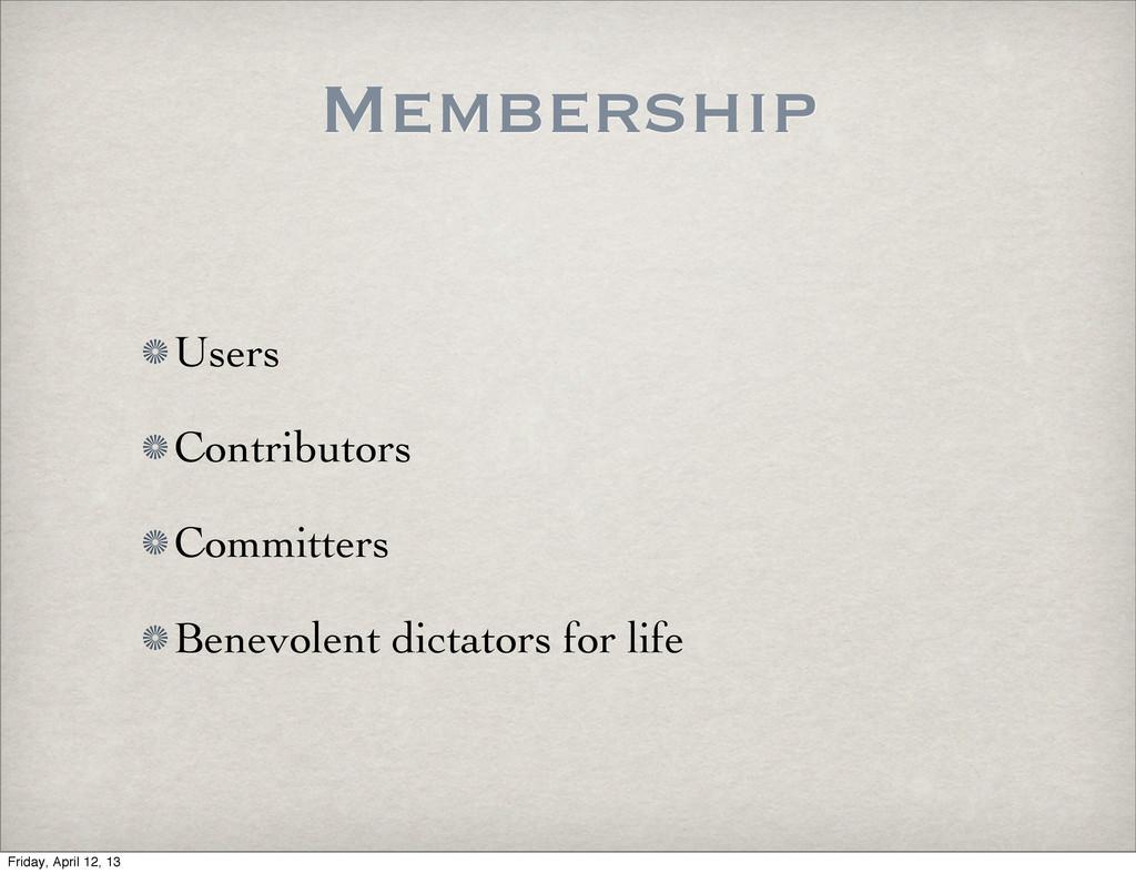 Membership Users Contributors Committers Benevo...