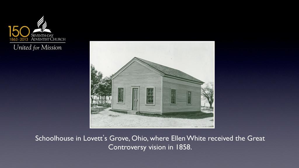 Schoolhouse in Lovett`s Grove, Ohio, where Elle...