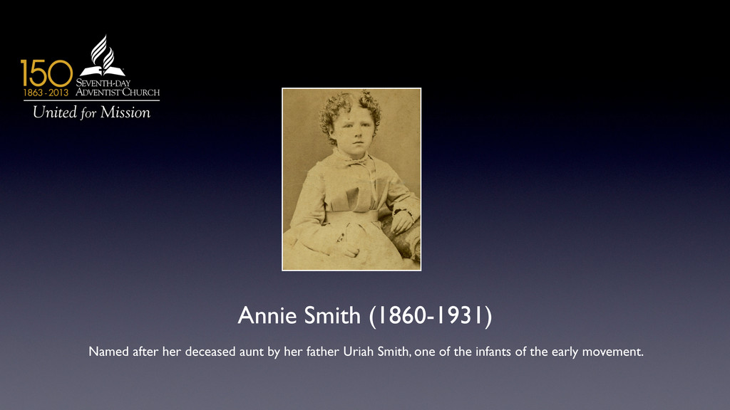 Annie Smith (1860-1931)  Named after her dece...