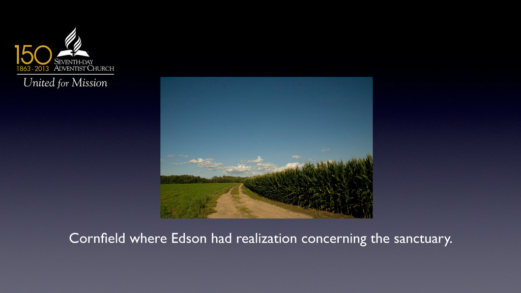 Cornfield where Edson had realization concerning...