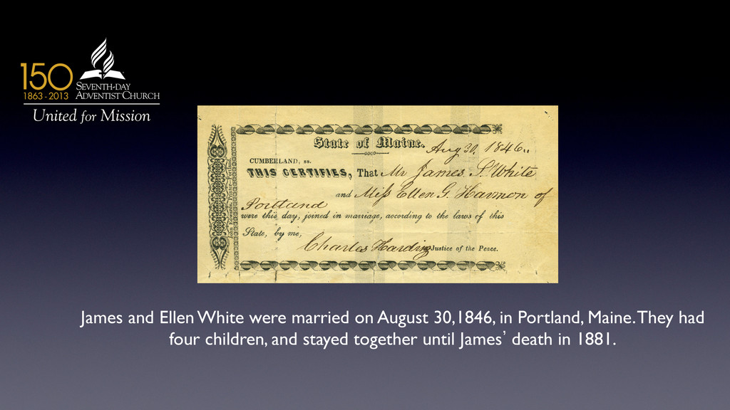 James and Ellen White were married on August 30...
