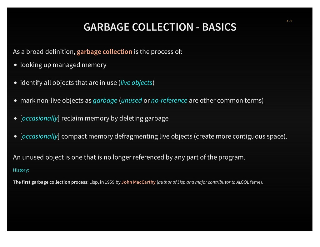 GARBAGE COLLECTION - BASICS As a broad definiti...