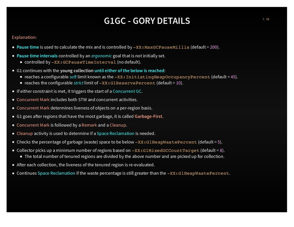G1GC - GORY DETAILS Explanation: Pause time is ...