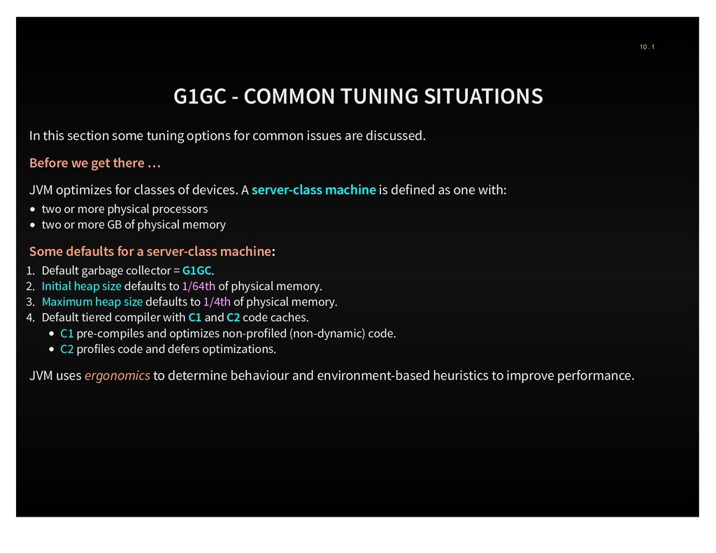G1GC - COMMON TUNING SITUATIONS In this section...