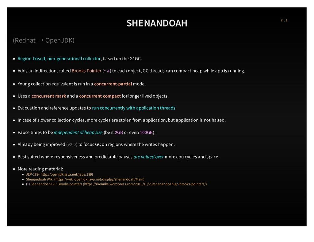 SHENANDOAH (Redhat ⇢ OpenJDK) Region-based, non...