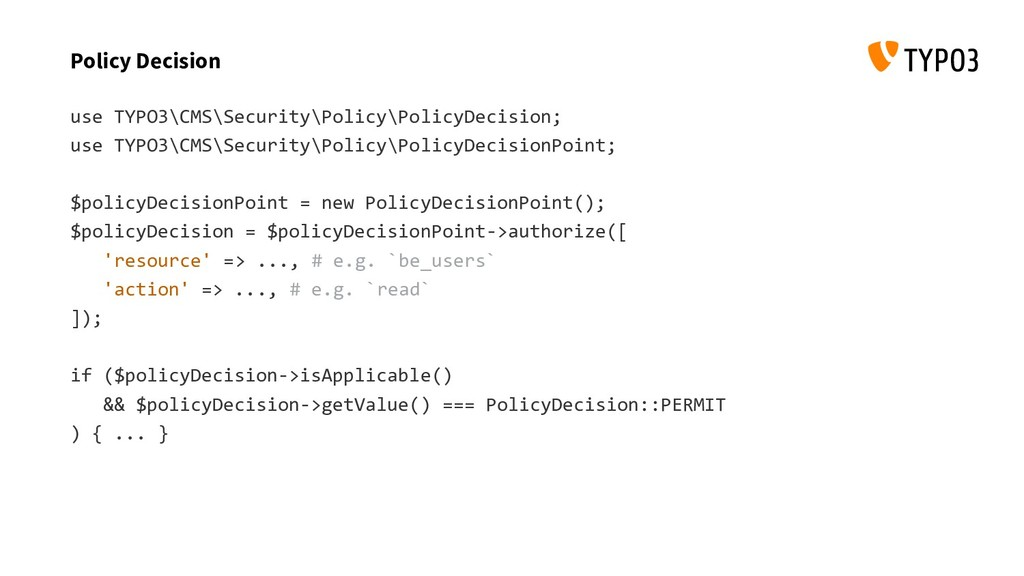 Policy Decision use TYPO3\CMS\Security\Policy\P...