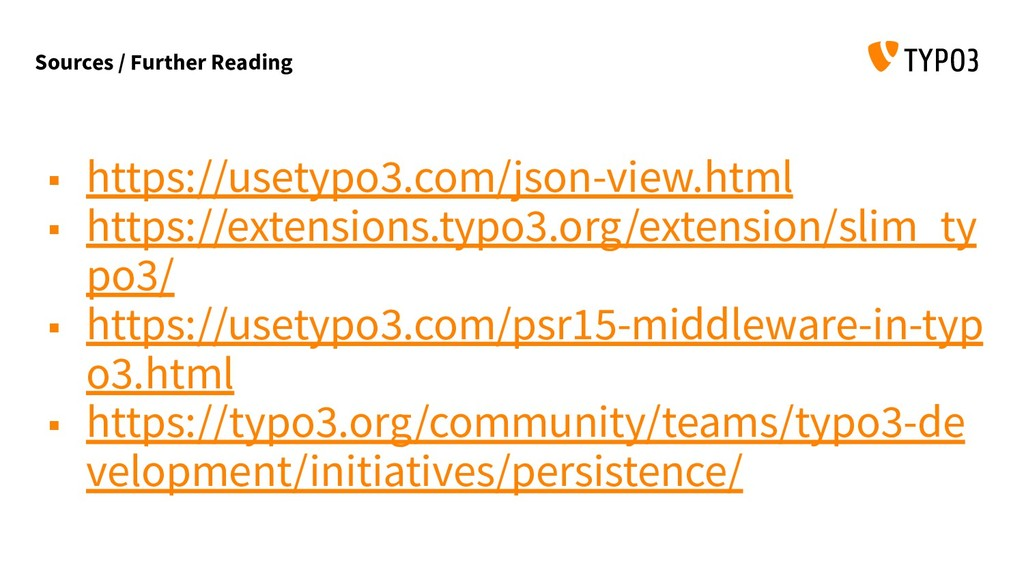 Sources / Further Reading ▪ https://usetypo3.co...