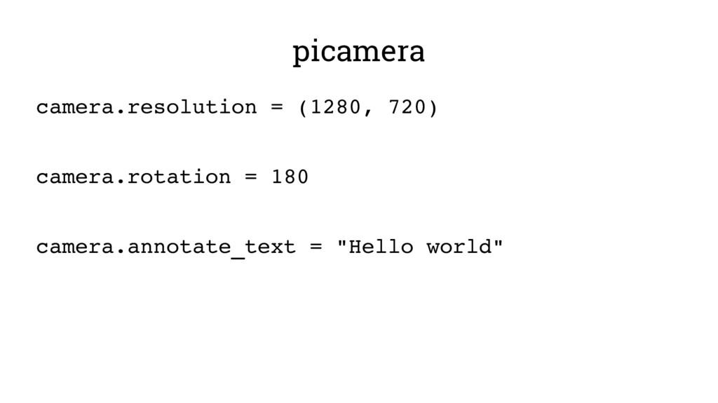 picamera camera.resolution = (1280, 720) camera...