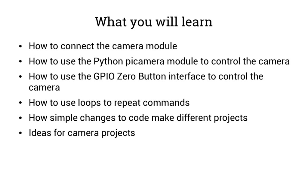 What you will learn ● How to connect the camera...
