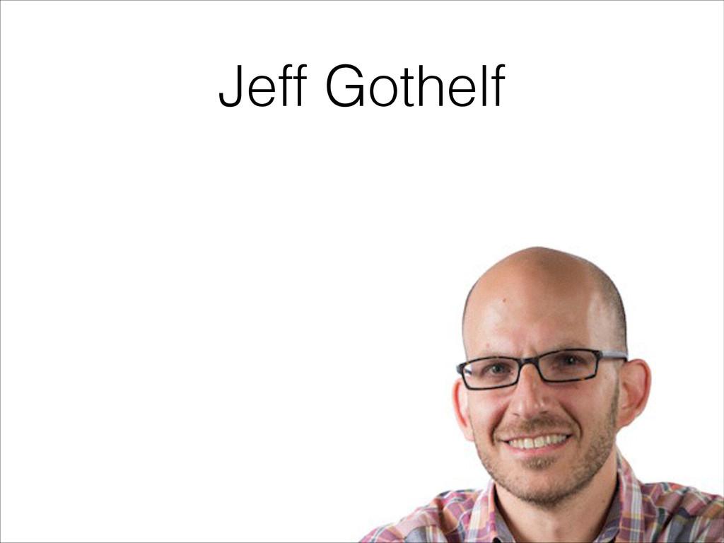 Jeff Gothelf