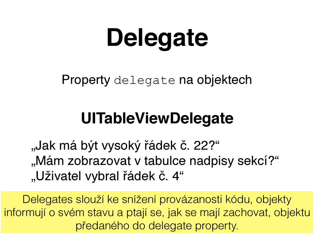 Delegate Property delegate na objektech UITable...