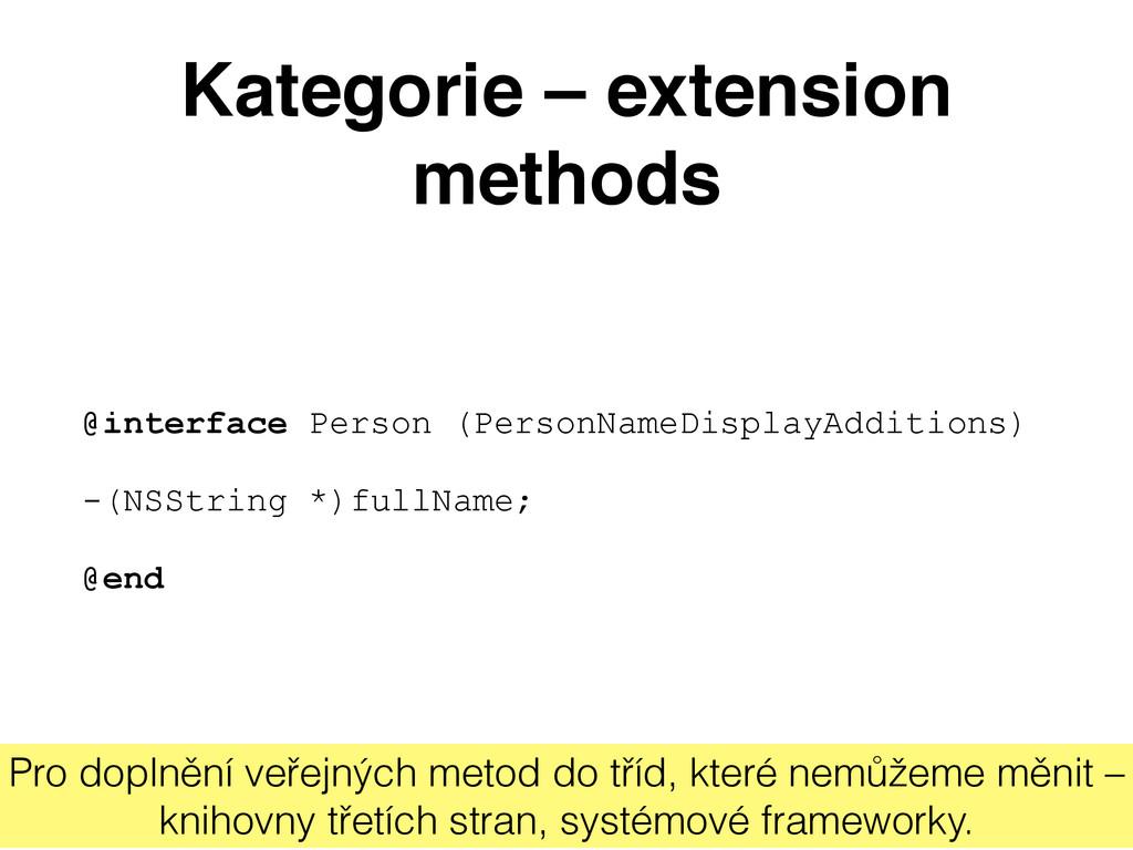Kategorie – extension methods @interface Person...