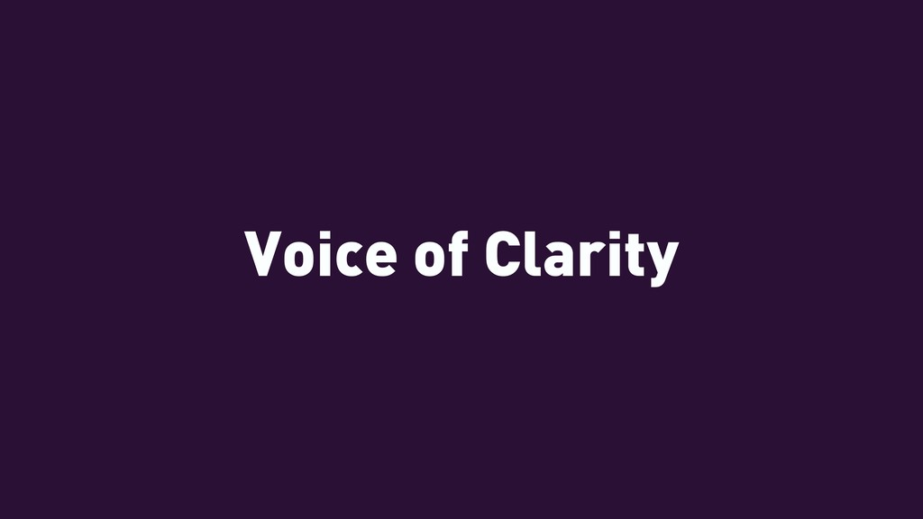 Voice of Clarity