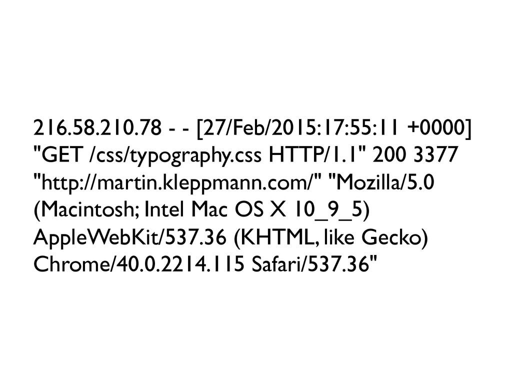 216.58.210.78 - - [27/Feb/2015:17:55:11 +0000]...