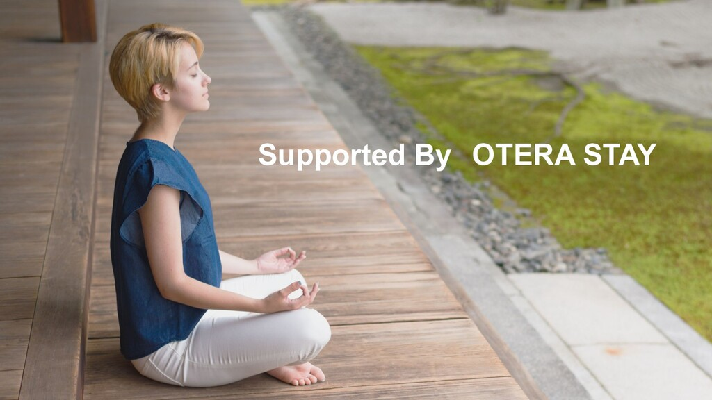 Supported By OTERA STAY