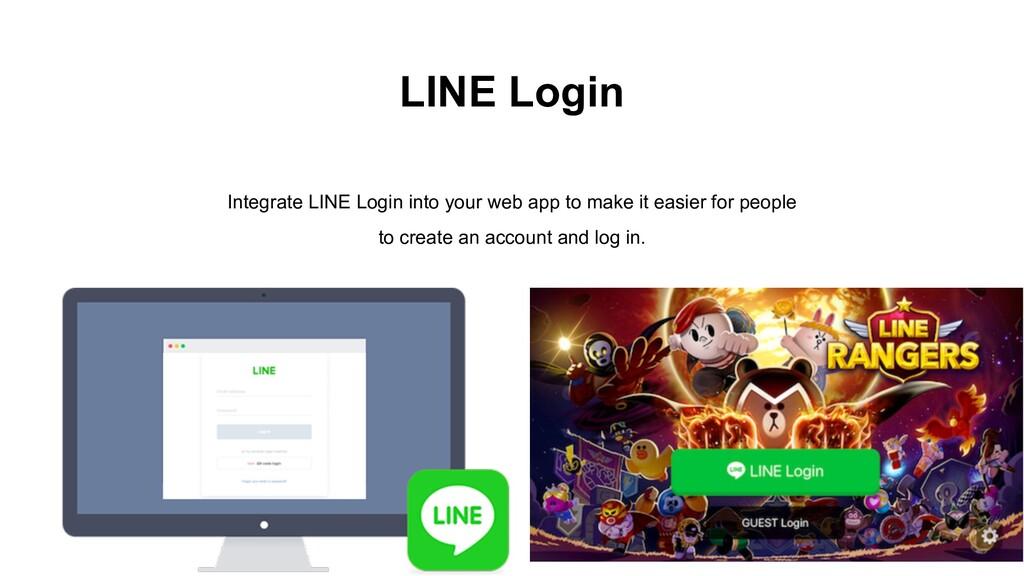 LINE Login Integrate LINE Login into your web a...