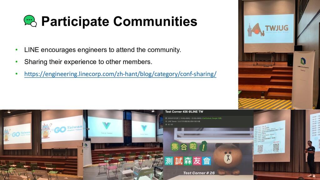Participate Communities • LINE encourages engin...