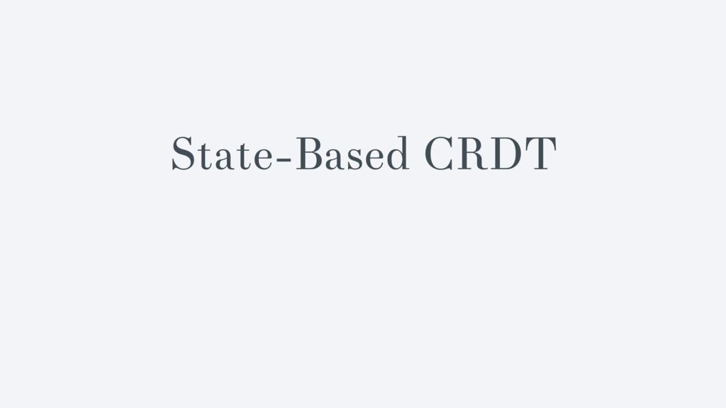 State-Based CRDT