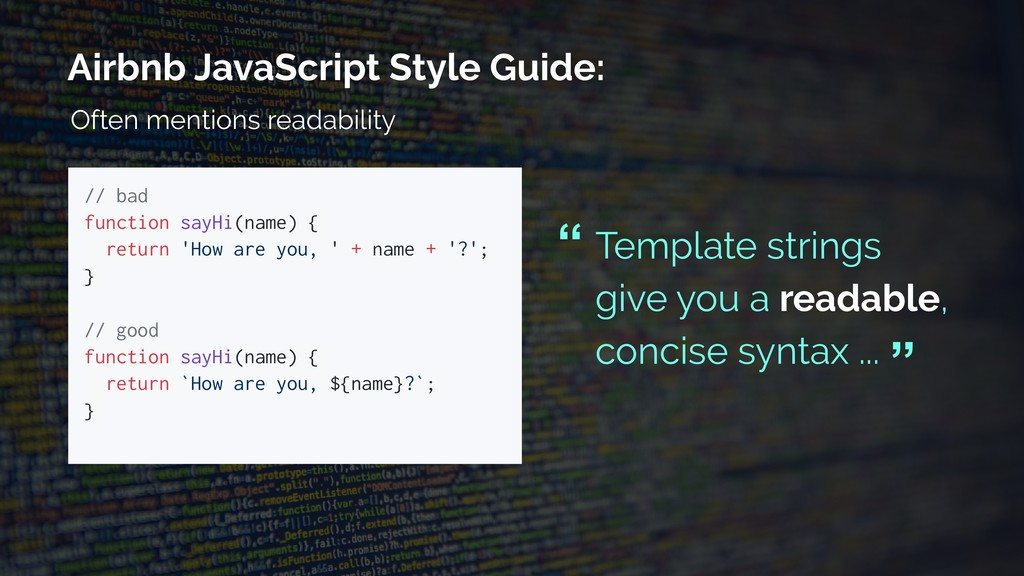 Airbnb JavaScript Style Guide: // bad function ...