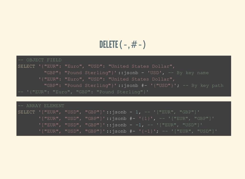 """DELETE (-, #-) -- OBJECT FIELD SELECT '{""""EUR"""": ..."""