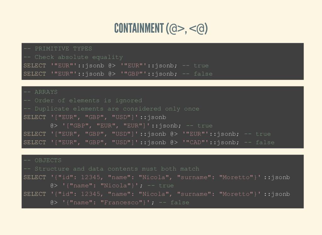 CONTAINMENT (@>, <@) -- PRIMITIVE TYPES -- Chec...