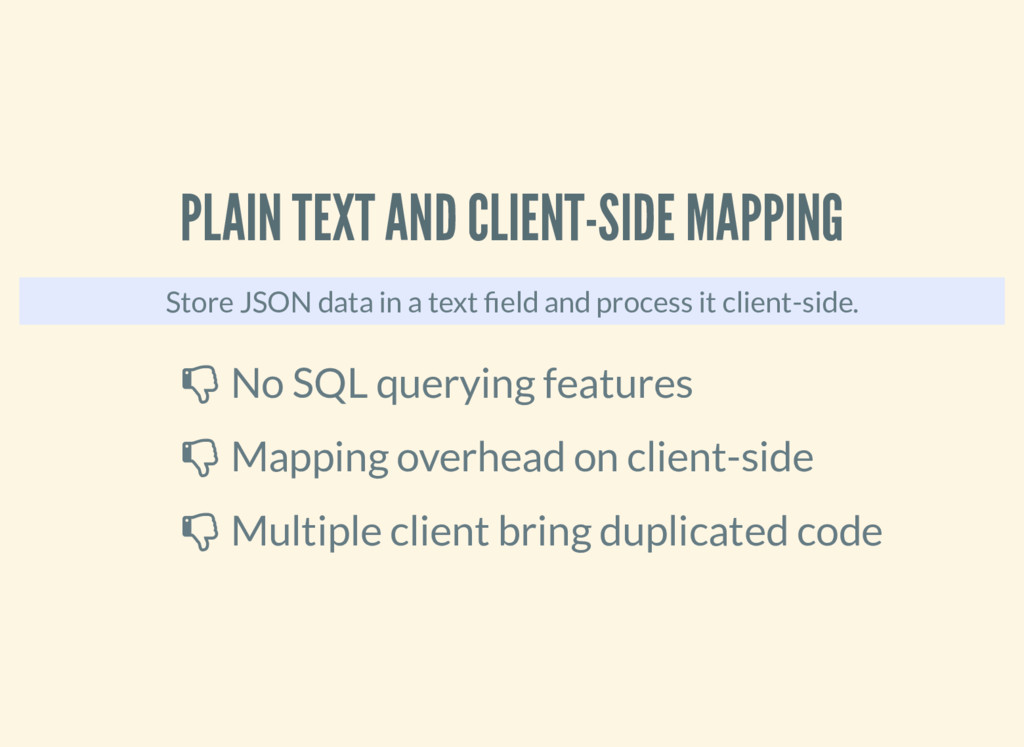 PLAIN TEXT AND CLIENT-SIDE MAPPING Store JSON d...