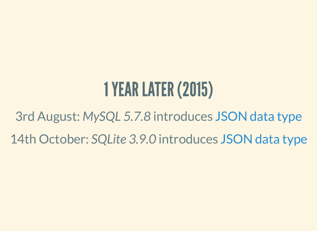 1 YEAR LATER (2015) 3rd August: MySQL 5.7.8 int...