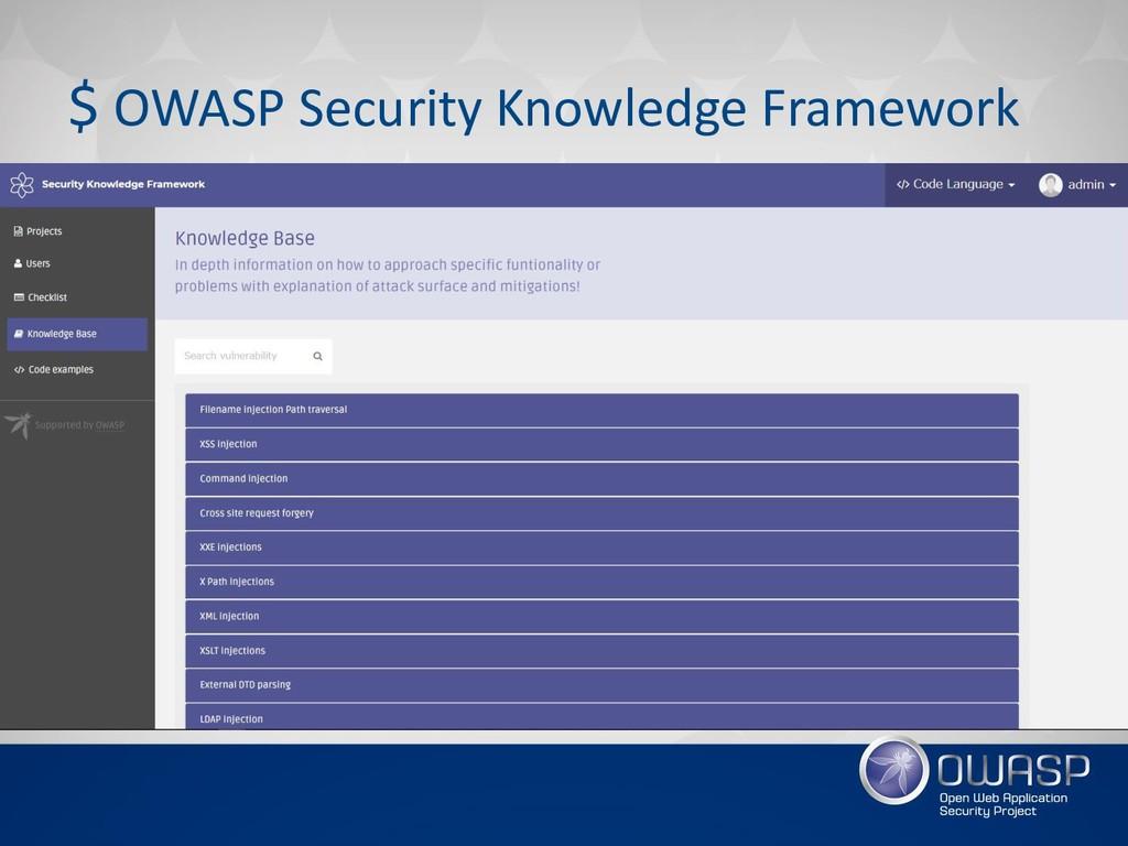 $ OWASP Security Knowledge Framework • OWASP iG...