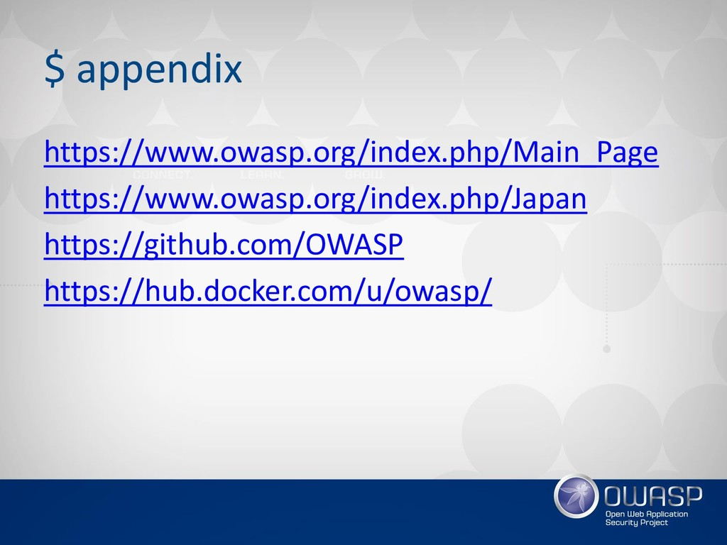 $ appendix https://www.owasp.org/index.php/Main...