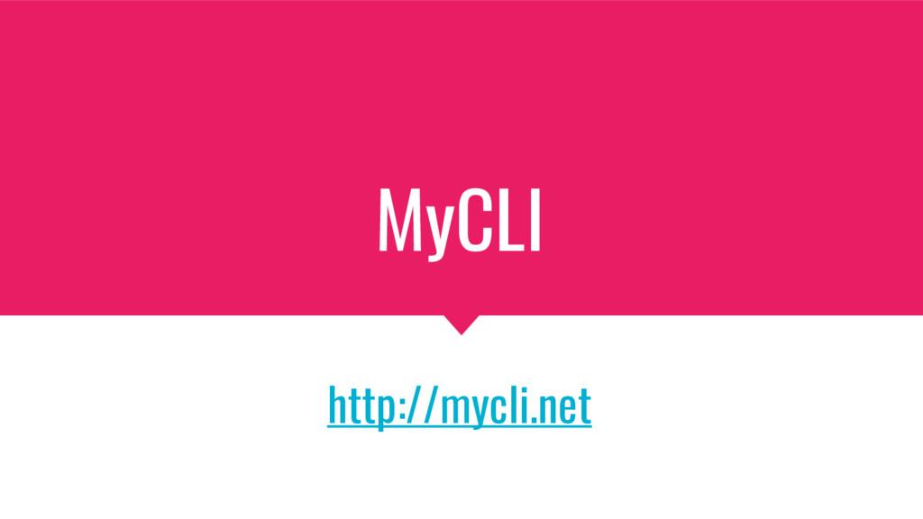 MyCLI http://mycli.net