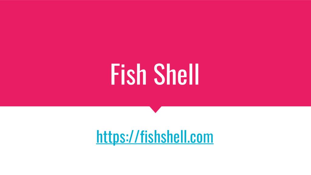 Fish Shell https://fishshell.com